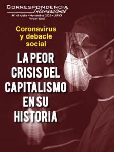 Coronavirus y debacle social - La peor crisis del capitalismo en su historia / Correspondencia Internacional Nº 45 - La Revista de la Unidad Internacional de Trabajadoras y Trabajadores (Cuarta Internacional)
