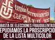 ¡BASTA DE ELECCIONES FRAUDULENTAS! REPUDIAMOS LA PROSCRIPCION DE LA LISTA MULTICOLOR