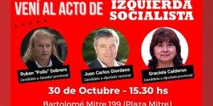 30 de Octubre / Vení al Acto de Izquierda Socialista en el Oeste