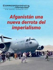 Ya salió la Correspondencia Internacional N48: Afganistán una nueva derrota del imperialismo